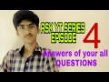 ASK YT SERIES EPISODE 4 [Answers of your all QUESTIONS]