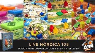 Live Nórdica 108 - Jogos Mais Aguardados ESSEN SPIEL 2019