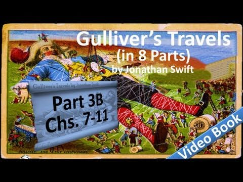 Part 3-B - Gullivers Travels Audiobook by Jonathan Swift (Chs 07-11)