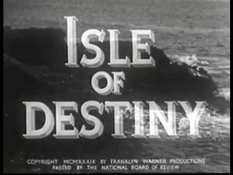 Isle of Destiny 1940 South Seas Pacific Adventure Movie Film
