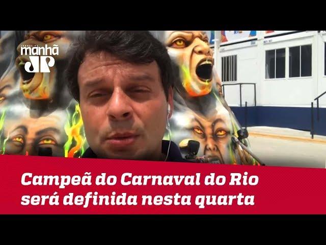 Campeã do Carnaval do Rio de Janeiro será definida nesta quarta (06)