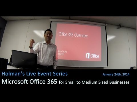 Microsoft Office 365 for Small to Medium Sized Businesses