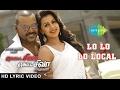 Lo Lo Lo Local | Lyrical | Motta Shiva Ketta Shiva | Raghava Lawrence | Nikki Galrani | Amrish