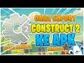 Cara Export Construct 2 ke APK Bahasa Indonesia + Penjelasan ( construct 2 tutorial indonesia )