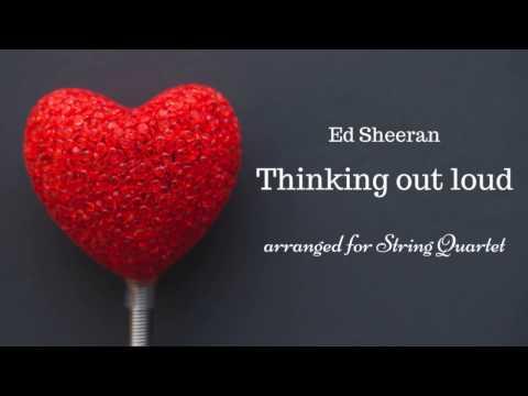 THINKING OUT LOUD (Ed Sheeran) String quartet SHEET MUSIC