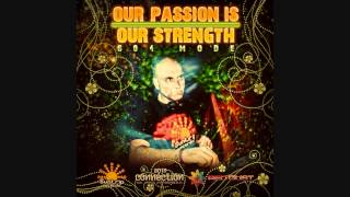 Lord Flames - Our Passion Is Our Strengthe [Goa Trance Mix]