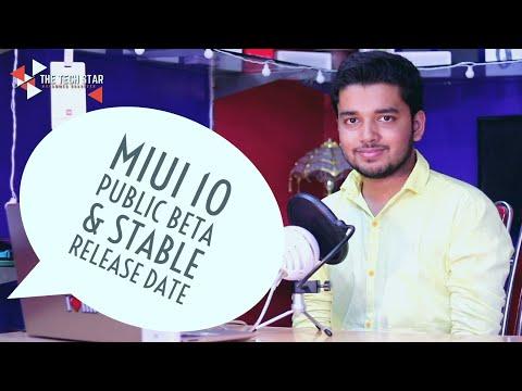 Miui 10 Public Beta Rom & Stable Rom Release Date | Hindi - हिंदी