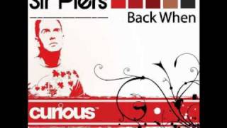 Sir Piers feat Robert Owens - Back When (Sir Piers Club Mix)