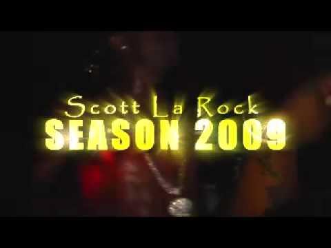 Scott La Rock Season 2009