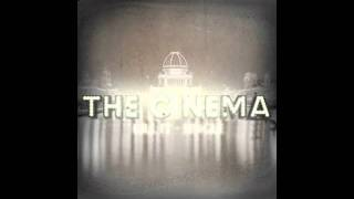 The Cinema - Kill It