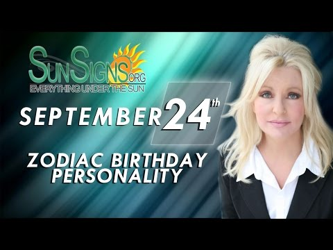 Facts & Trivia - Zodiac Sign Libre September 24th Birthday Horoscope
