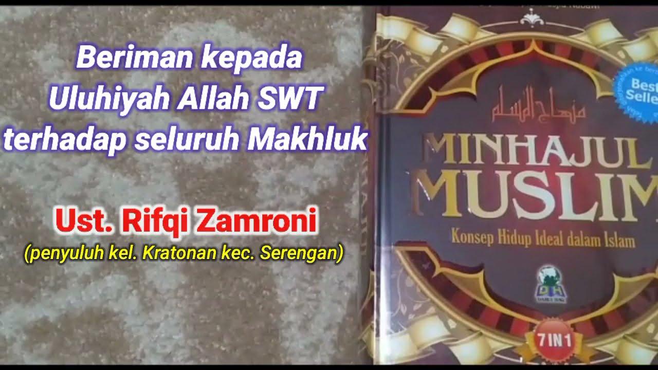 Minhajul  Muslimin || Pasal ke-3, Berikan kepada Uluhiyah Allah SWT terhadap seluruh Makhluk