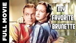 My Favorite Brunette Full Movie |  Romantic Comedy Film | Bob Hope, Dorothy Lamour