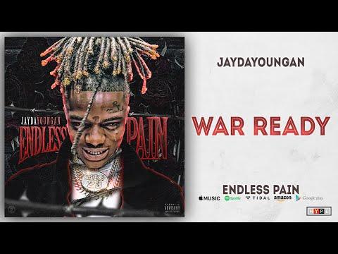 JayDaYoungan - War Ready (Endless Pain) Mp3