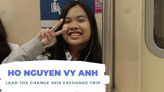 LEAD THE CHANGE 2019 EXCHANGE TRIP SCHOLARSHIP APPLICATION  - HO NGUYEN VY ANH