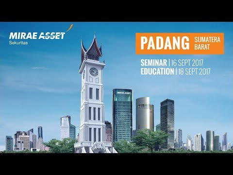 Mirae Asset Sekuritas Galeri Padang | Events | Seminar | Trading Education