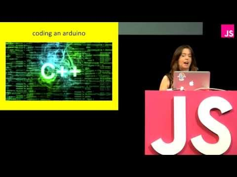 Sara Chipps: Hardware is Stupid Simple -- JSConf EU 2013