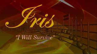 Iris - I Will Survive