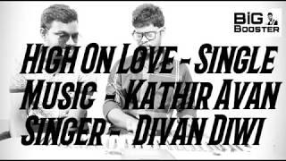 High On Love - Pyaar Prema Kadhal | Cover by Kathir & Divan | instrumental Music #iM2 | #BiG_Booster