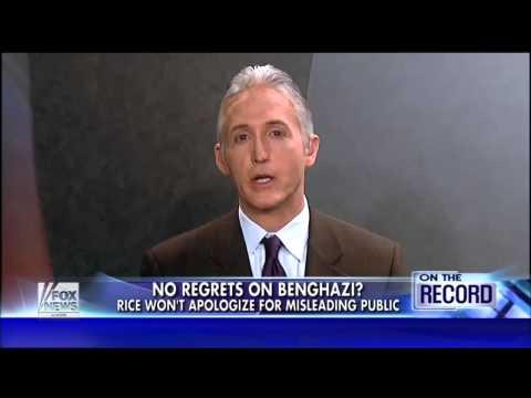 "Trey Gowdy Slams Susan Rice on ""No Regrets"" Benghazi Remark"