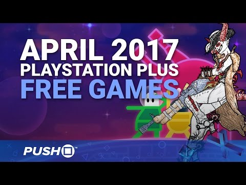 Free PlayStation Plus Games Announced: April 2017 | PS4, PS3, Vita | PlayStation News