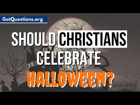 Should Christians Celebrate Halloween? | Halloween And Christianity | GotQuestions.org