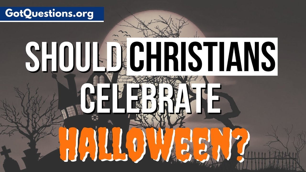 should christians celebrate halloween? | halloween and christianity