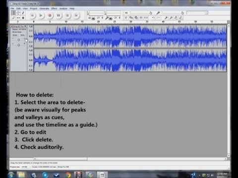 Part 3: 4 How to delete parts of songs with Audacity Audio Editing program.