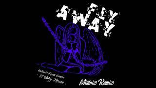 Nathaniel Knows, Scissors - FLY AWAY feat. Haley Larson (Mistrix Remix)