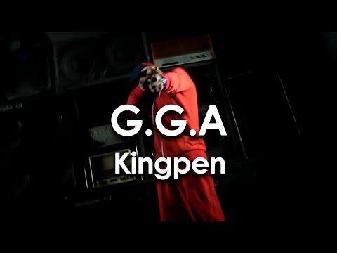 G.G.A -  kingpen (Official Music Video) (Explicit)
