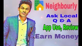 Neighbourly : App By Google, Use, Review, Features