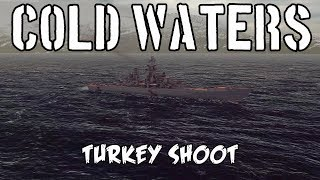 Cold Waters - Turkey Shoot