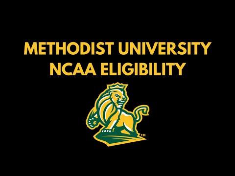 Methodist University NCAA Eligibility