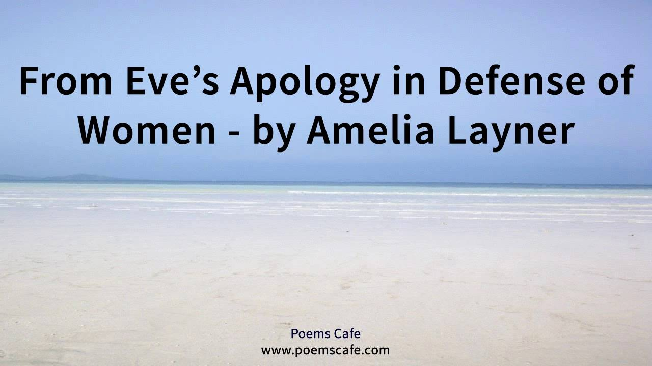 """an analysis of the defense of women in eves apology by amelia lanyer Literary analysis, aemilia lanyer - eve's apology she successfully proves that women deserve entitled """"the apology"""" socrates claims in his defense that."""