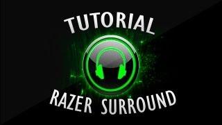 TUTORIAL: Razer Surround ( emula som 7.1 em qualquer headset ) !?