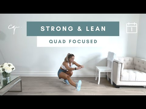 45 Min QUAD FOCUSED LEG WORKOUT   Strong & Lean Series Day 1