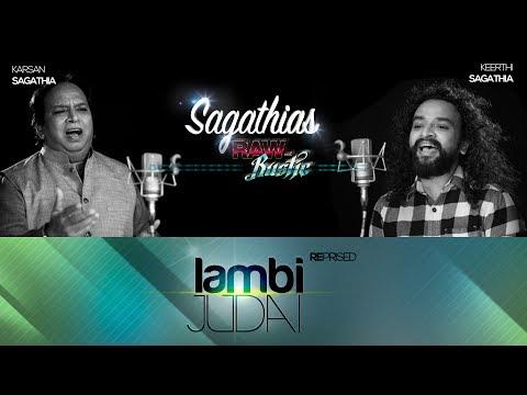 Lambi Judai | Father-Son Duo | Sagathias | Keerthi Sagathia | Karsan Sagathia