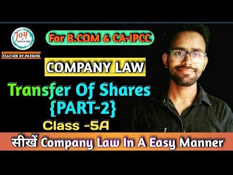 {CLASS-5} Transfer of shares शेयर ट्रांसफर।(PART 2)   COMPANY LAW   FOR B.COM & CA IPCC STUDENTS