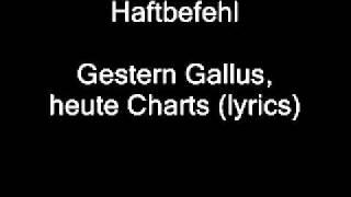 Haftbefehl-Gestern Gallus, heute Charts (lyrics)