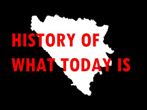 History of what today is: Bosnia and Herzegovina [#18]