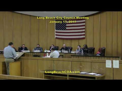 Regular Scheduled Long Beach City Council Meeting 01/17/17