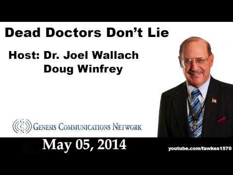 Dead Doctors Don't Lie Radio Show 05/05/14 [Commercial Free]