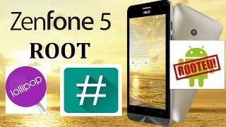 How to safely Root and Unroot Asus Zenfone 5 Lollipop 5.0 (Version 3.24.40.87 & 78/60/52)