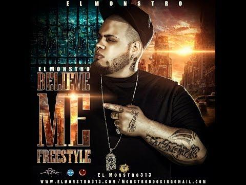 El Monstro-Believe Me(Spanish Remix)(Freestyle)