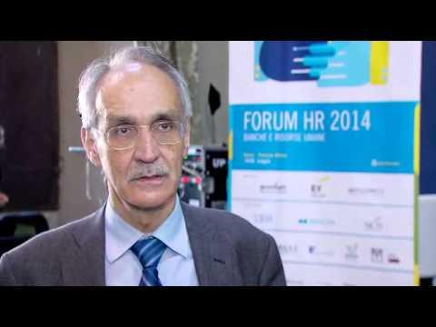 Pietro Ichino Università di Milano e Senato della Repubblica, Forum HR 2014 - Banche e Risorse Umane