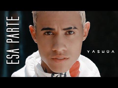 Смотреть клип Yashua - Esa Parte