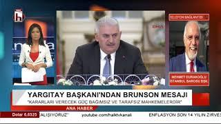 YARGITAY BAŞKANI'NDAN İLGİNÇ BRUNSON MESAJI /    MEHMET DURAKOĞLU