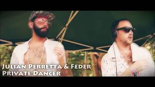 Смотреть клип Julian Perretta & Feder - Private Dancer