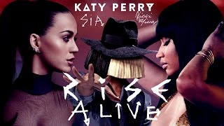 Rise Alive - Katy Perry feat. Sia & Nicki Minaj (Mashup) | MV