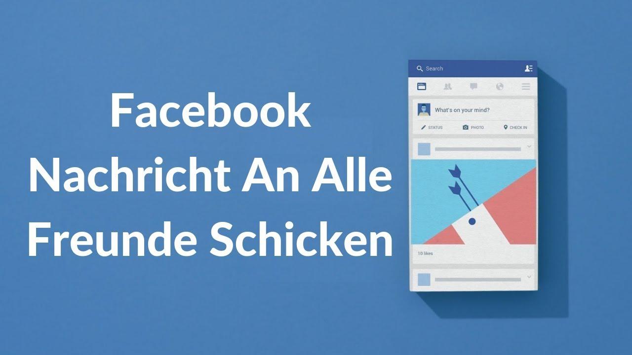 Facebook Nachricht An Alle Freunde
